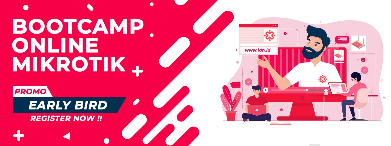 IDN Bootcamp Online Mikrotik
